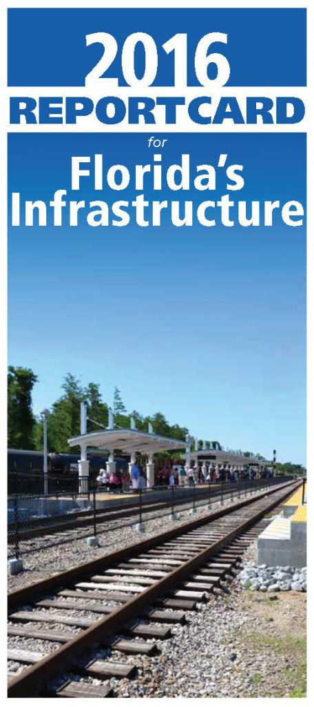 Take a look at the 2016 Florida infrastructure Report Card to see if they made the grade
