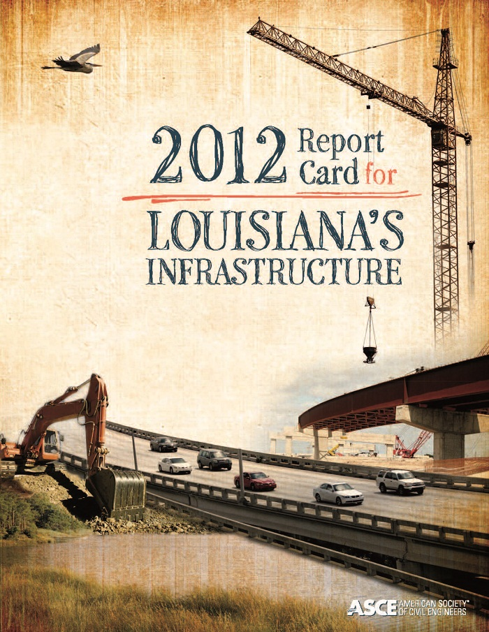 LouisianaInfastructureReportCard2012 1