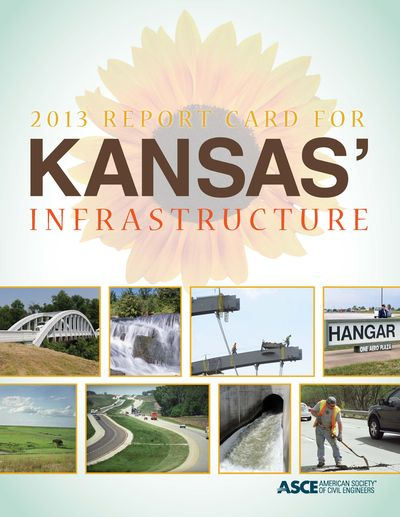 2013 report card for kansas' infrastructure
