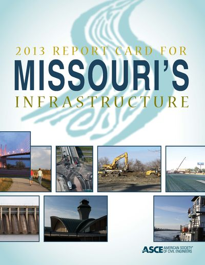 2013 report card for missouri's infrastructure