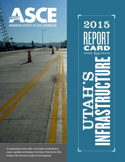 Utah's infrastructure report card 2015