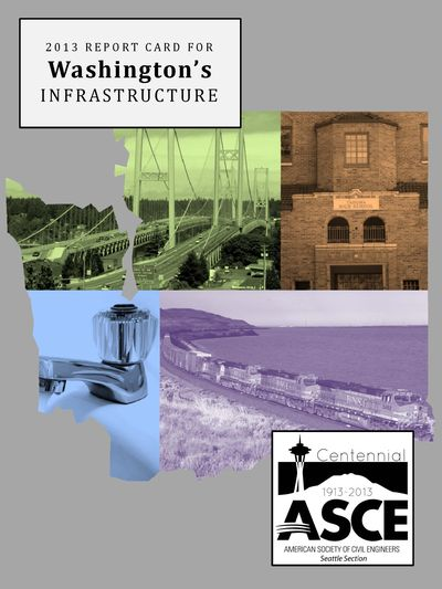 2013 report card for Washington's infrastructure