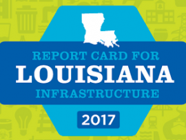 Louisiana infrastructure report card 2017