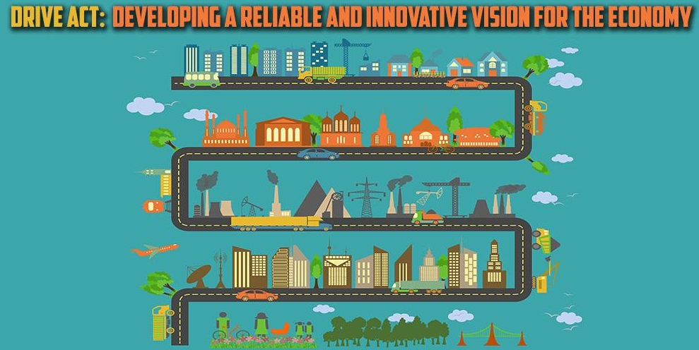 drive act: developing a reliable and innovative vision for the economy