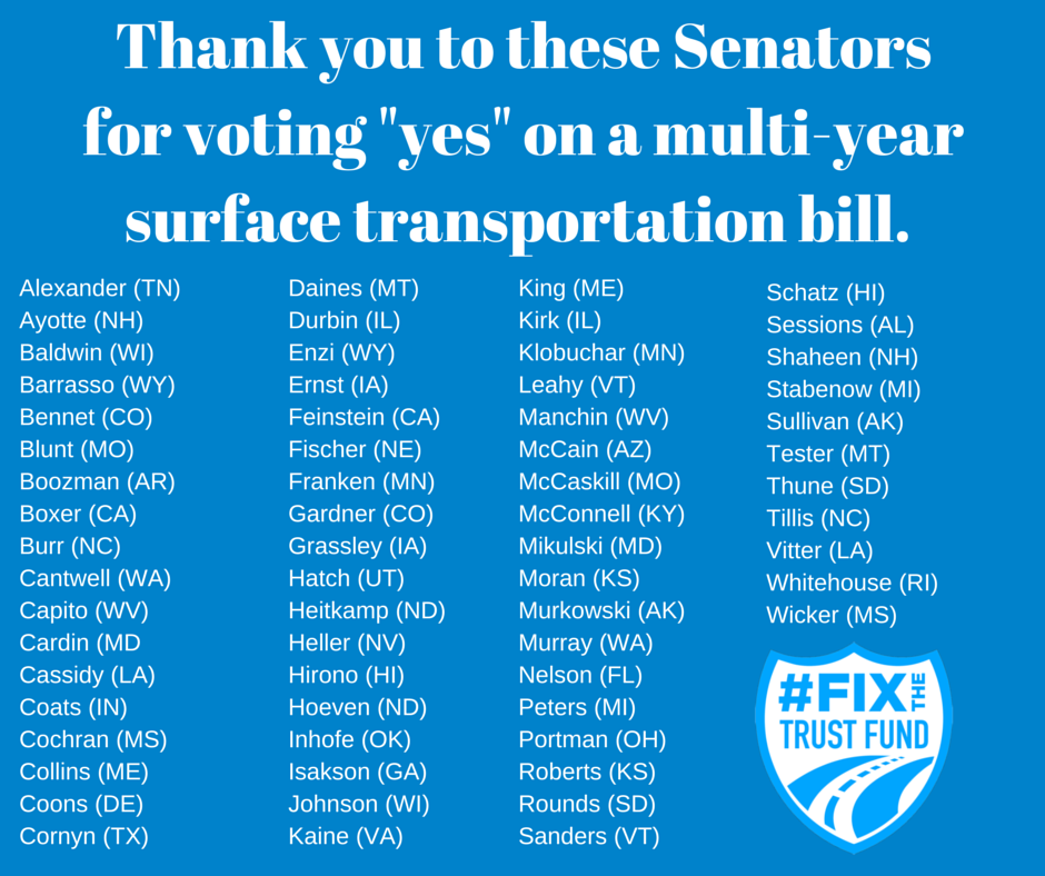 "Thank You to these senators for voting ""yes"" on a multi-year surface transportation bill"