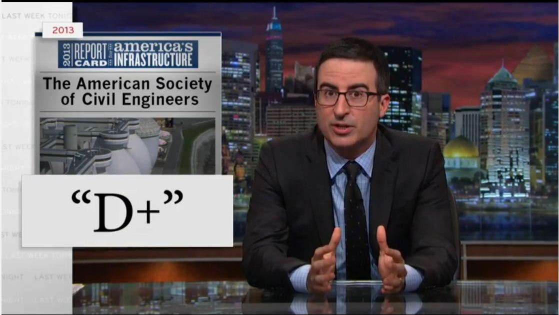 Oliver looking at the American infrastructure report card